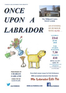 Once Upon A Labrador. Saturday 23rd June 2018 7pm